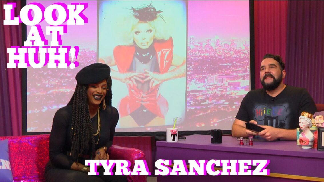 TYRA SANCHEZ on LOOK AT HUH!