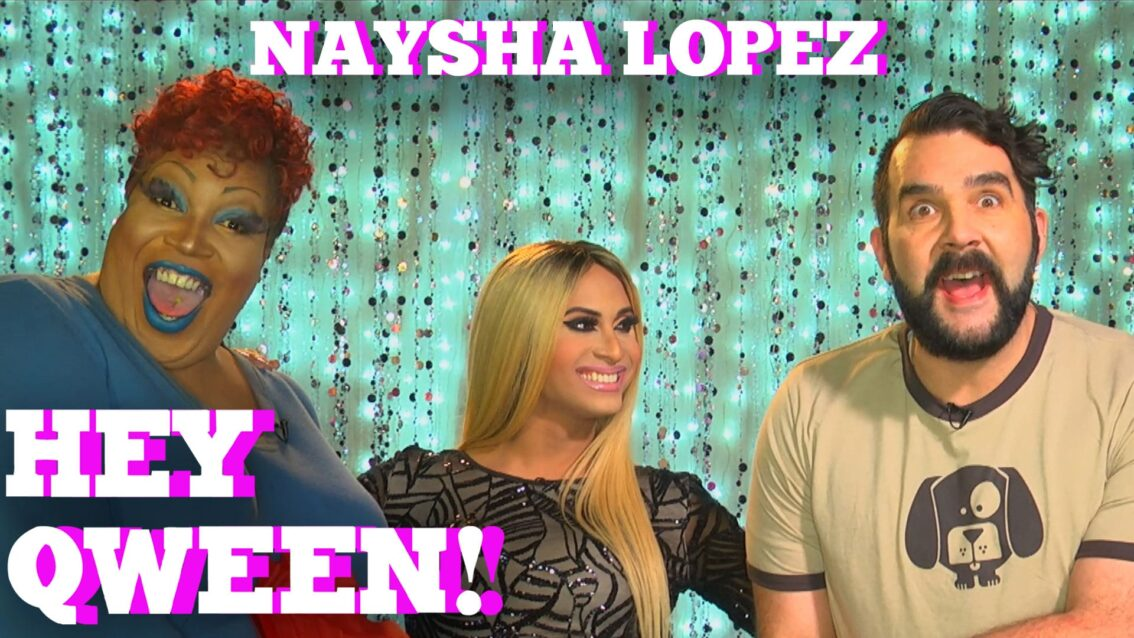 NAYSHA LOPEZ on HEY QWEEN! with Jonny McGovern PROMO
