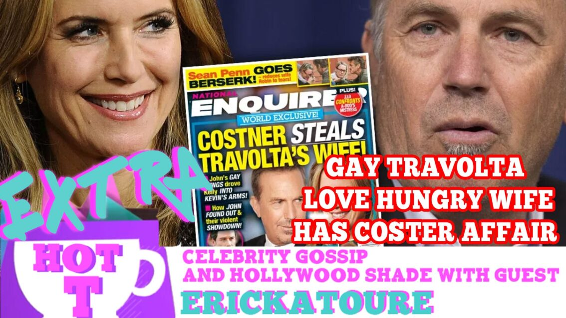 Gay Travolta's Love Hungry Wife Has Costner Affair: Extra Hot T Season Finale
