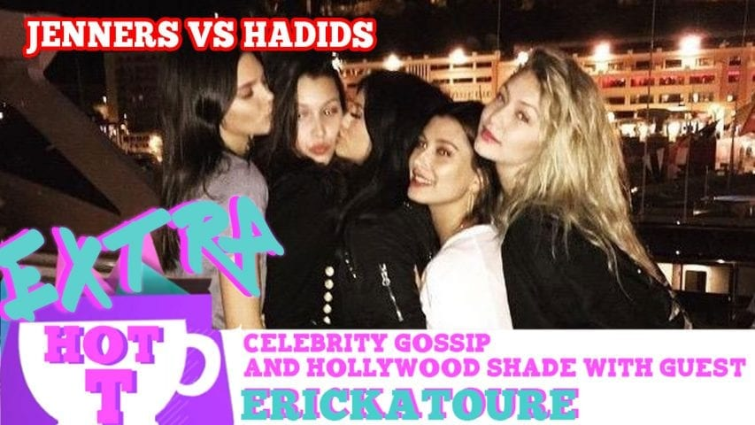 Jenners VS Hadids READY TO WAR!: Extra Hot T with ERICKATOURE Photo