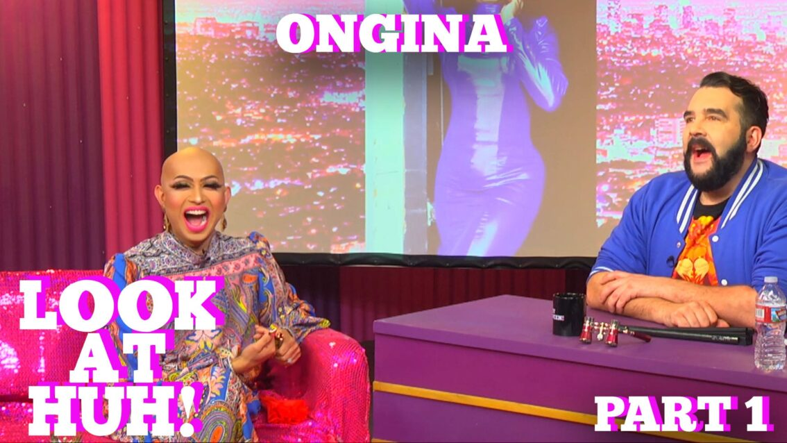 RuPaul's Drag Race Star ONGINA on LOOK AT HUH! Part 1