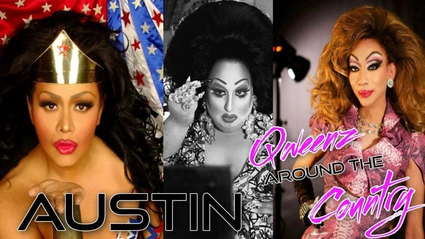 AUSTIN DRAG on QWEENS AROUND THE COUNTRY with ROZ DREZFALEZ Photo