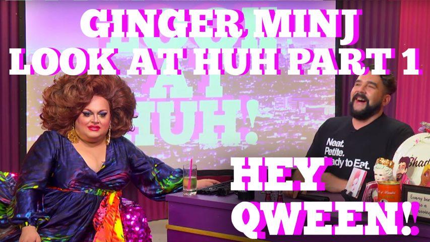 Ginger Minj: SUPERSIZED Look At Huh Part 1 Photo