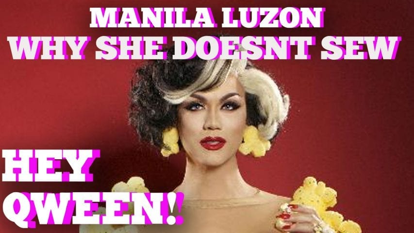 Why Manila Luzon Won't Sew Her Own Costumes Anymore: Hey Qween HIGHLIGHT Photo