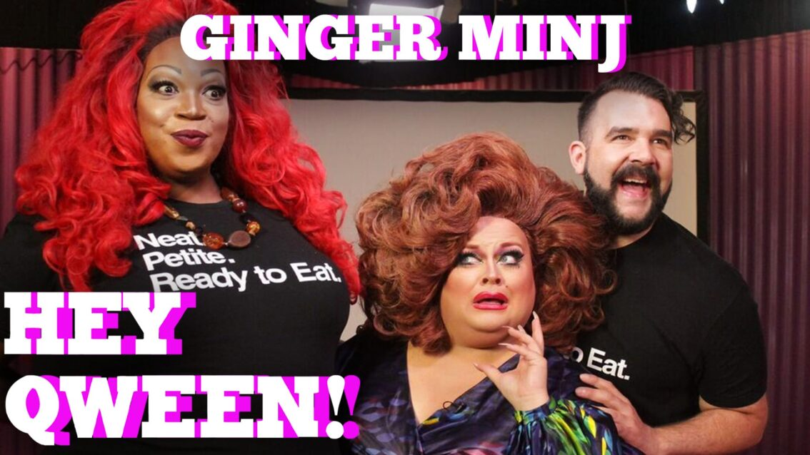 GINGER MINJ on Hey Qween! with Jonny McGovern PROMO