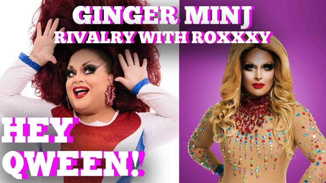 Ginger Minj On Her Old Rivalry With Roxxxy Andrews: Hey Qween! Highlight