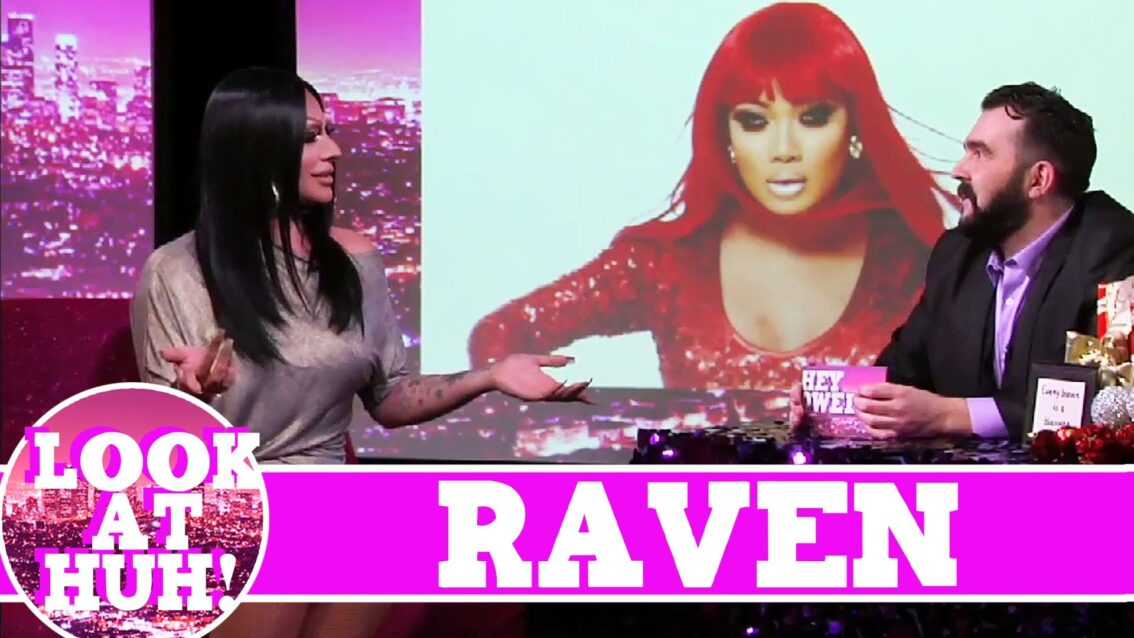 Raven LOOK AT HUH! On Hey Qween with Jonny McGovern