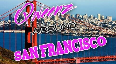SAN FRANCISCO Drag on Qweens Around The Country!