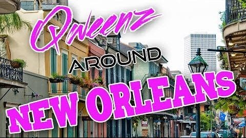 NEW ORLEANS Drag on Qweens Around The Country!