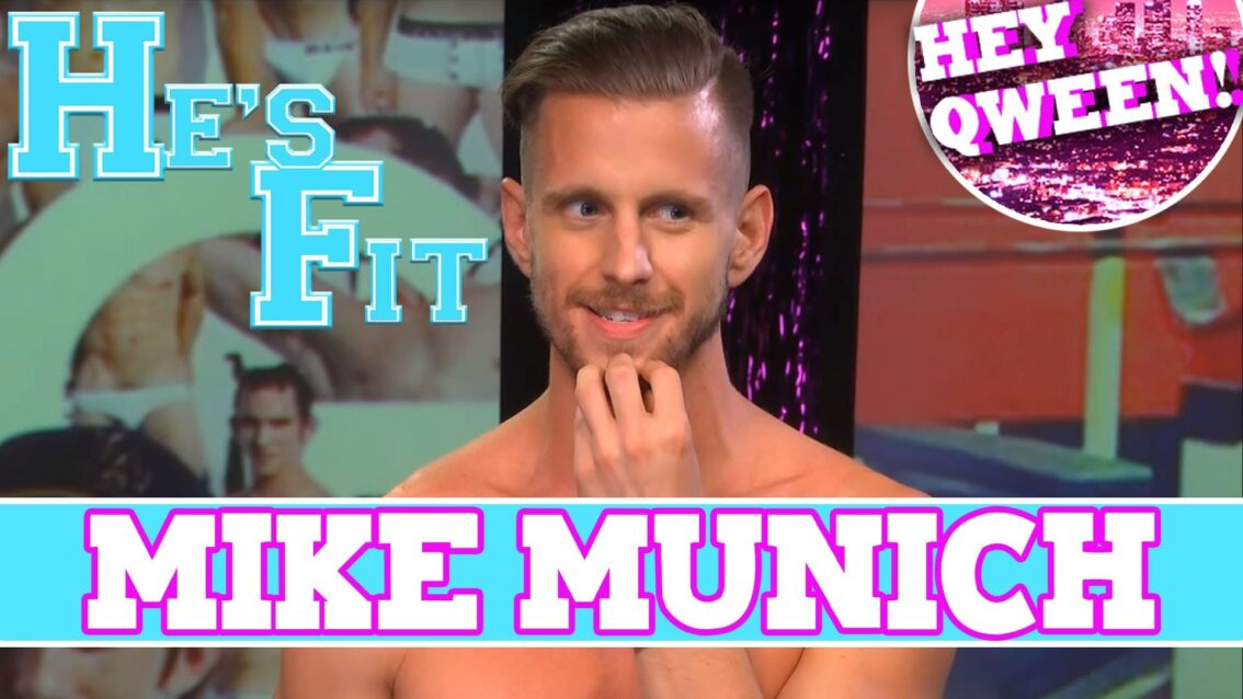 Hey Qween Presents Entertainer Mike Munich On HE'S FIT! with Greg McKeon