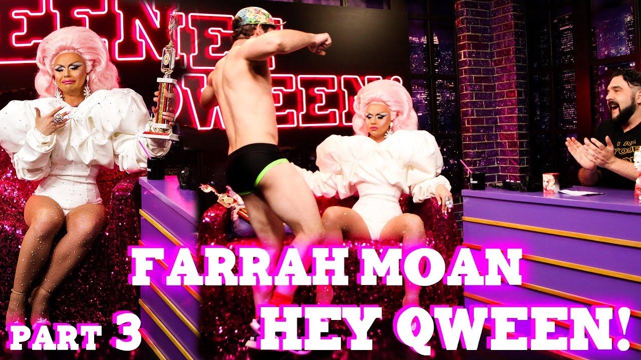 FARRAH MOAN on Hey Qween! – Part 3