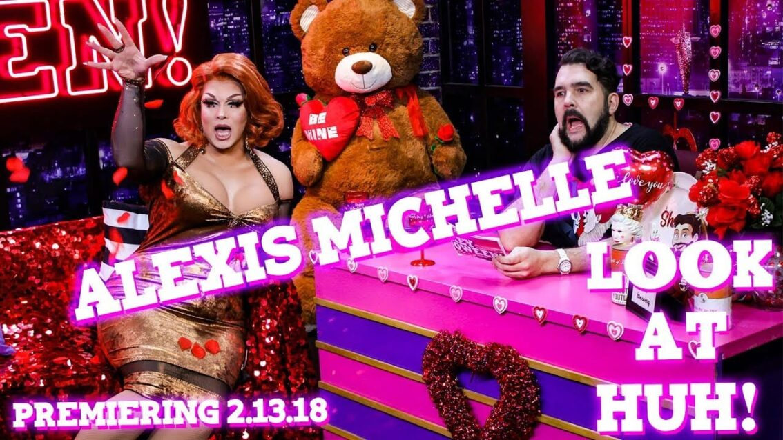ALEXIS MICHELLE on Look At Huh! – PREVIEW