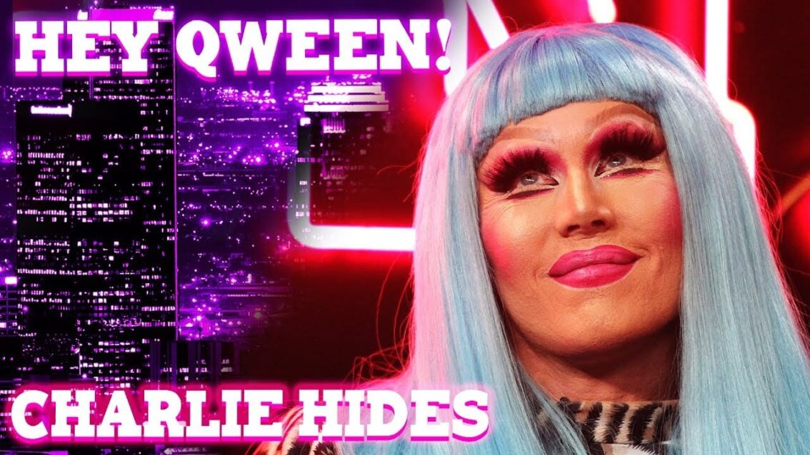 CHARLIE HIDES on Hey Qween! with Jonny McGovern