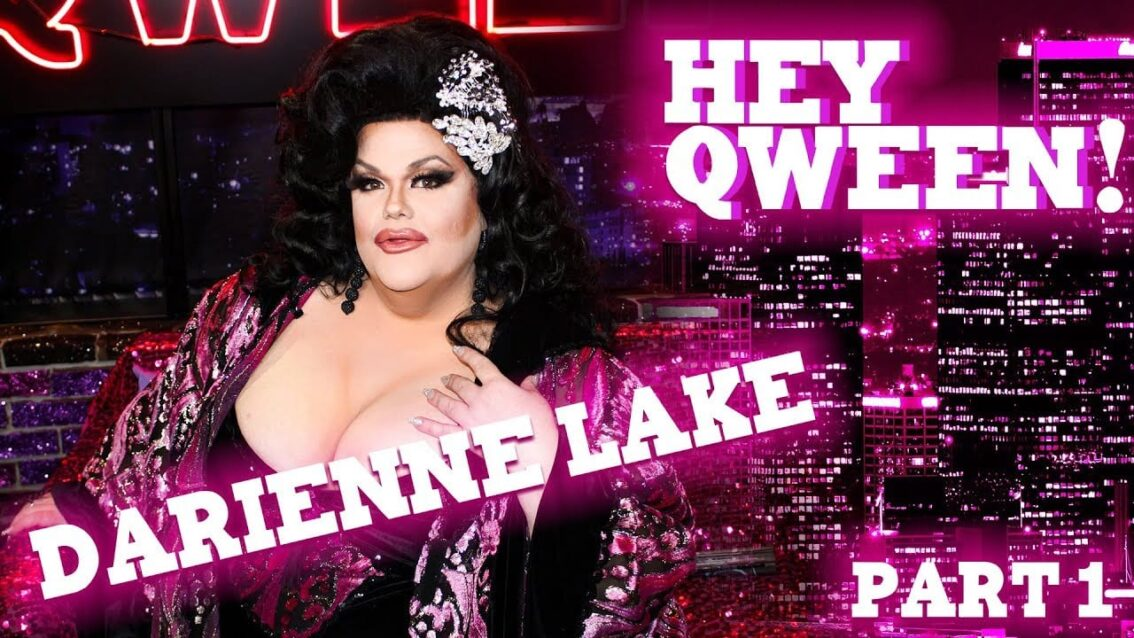 DARIENNE LAKE on Hey Qween! with Jonny McGovern