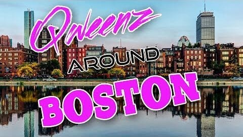 BOSTON Drag on Qweens Around The Country!