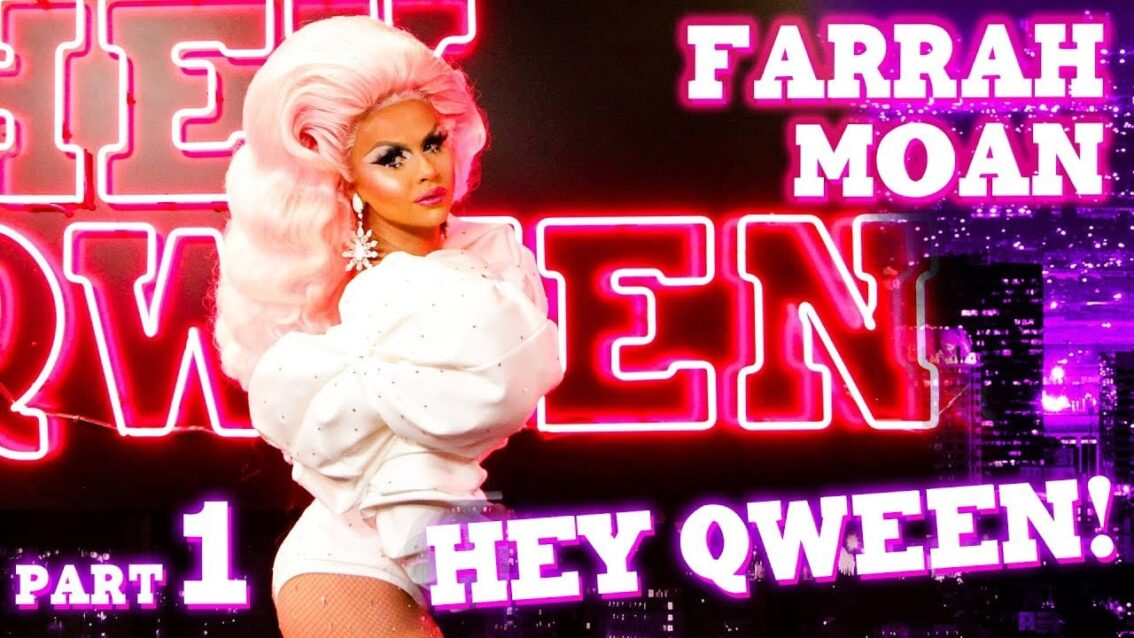 FARRAH MOAN on Hey Qween! with Jonny McGovern