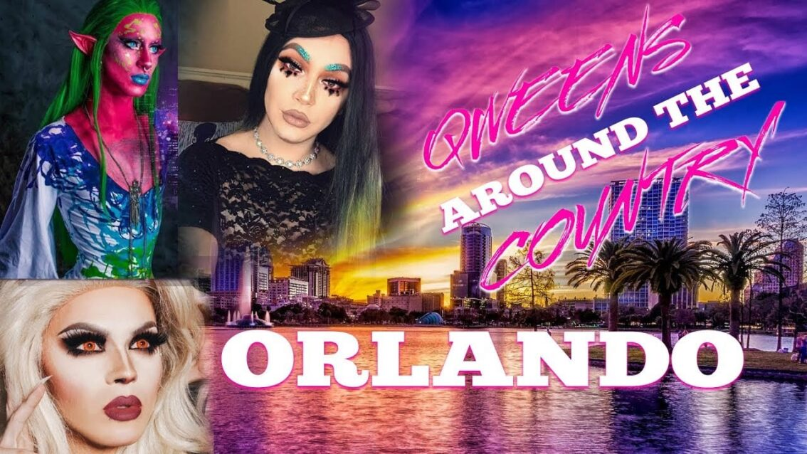 ORLANDO Drag on Qweens Around The Country!