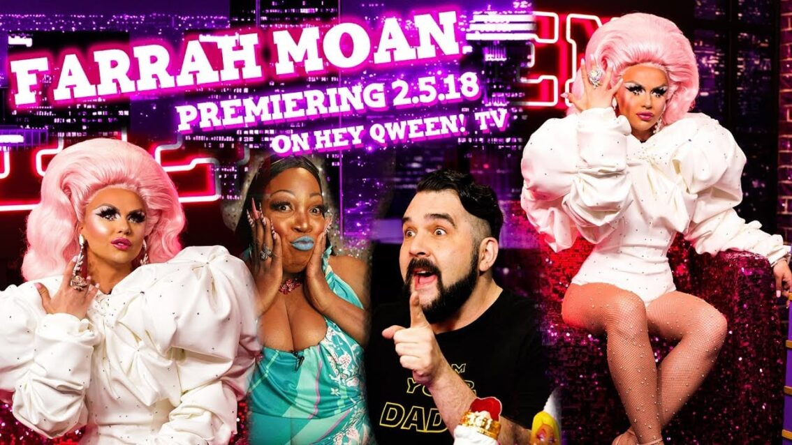 FARRAH MOAN on Hey Qween! PREVIEW