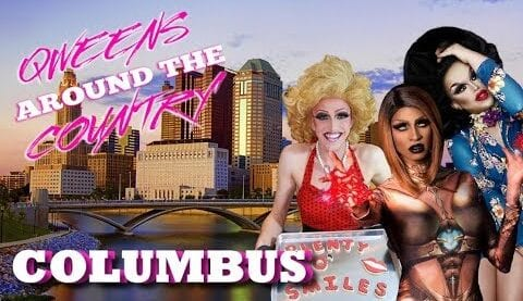 COLUMBUS Drag on Qweens Around The Country!