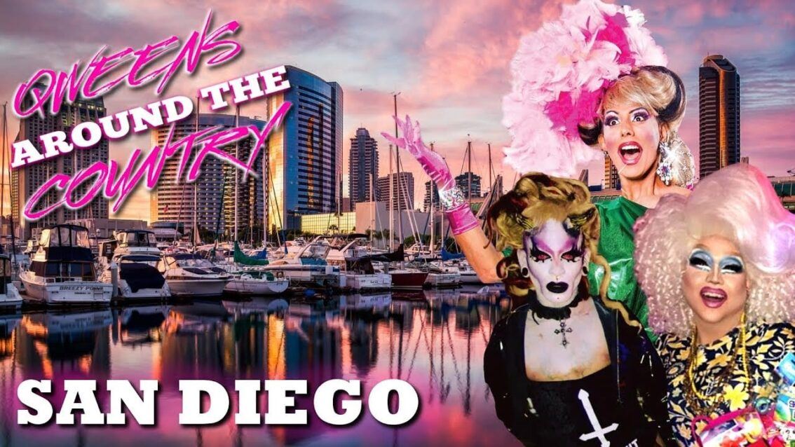 SAN DIEGO Drag on Qweens Around The Country!