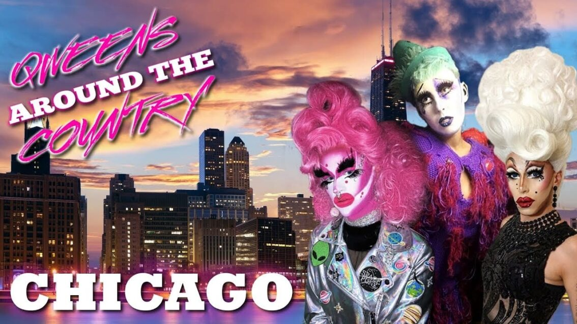 CHICAGO Drag on Qweens Around The Country! We're Back!