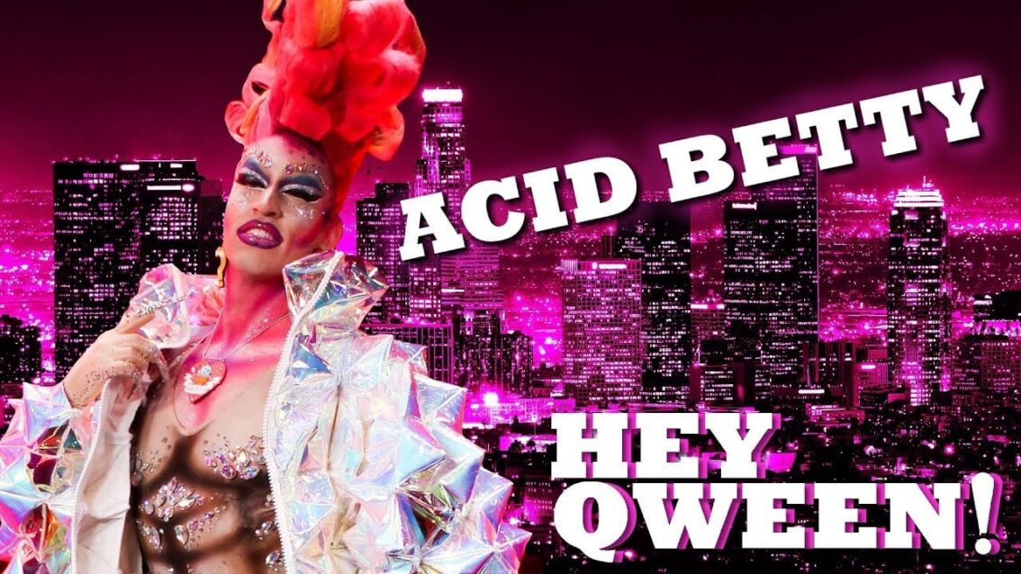 ACID BETTY on Hey Qween! with Jonny McGovern