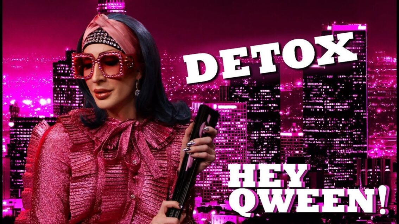 DETOX on Hey Qween! with Jonny McGovern