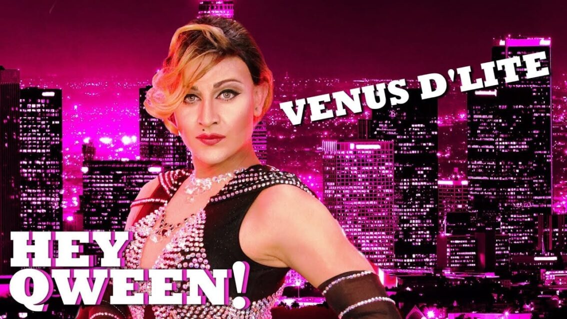 VENUS D'LITE on Hey Qween! with Jonny McGovern