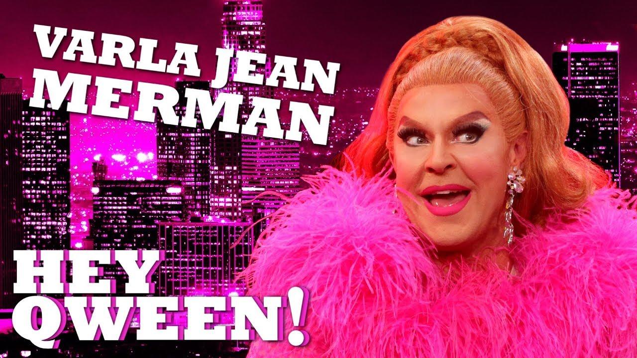 VARLA JEAN MERMAN on Hey Qween! with Jonny McGovern