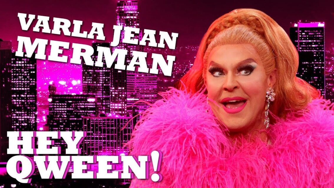 VARLA JEAN MERMAN on Hey Qween! with Jonny McGovern