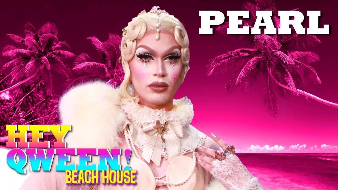 PEARL on Hey Qween! Beach House with Jonny McGovern