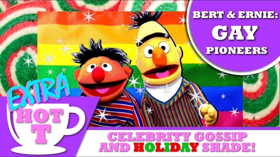 BERT AND ERNIE: Gay Pioneers! – EXTRA Hot T