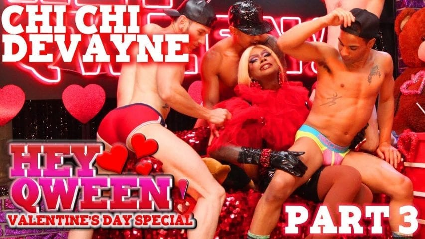 CHI CHI DEVAYNE on Hey Qween! Valentine's Special – Part 3 Photo