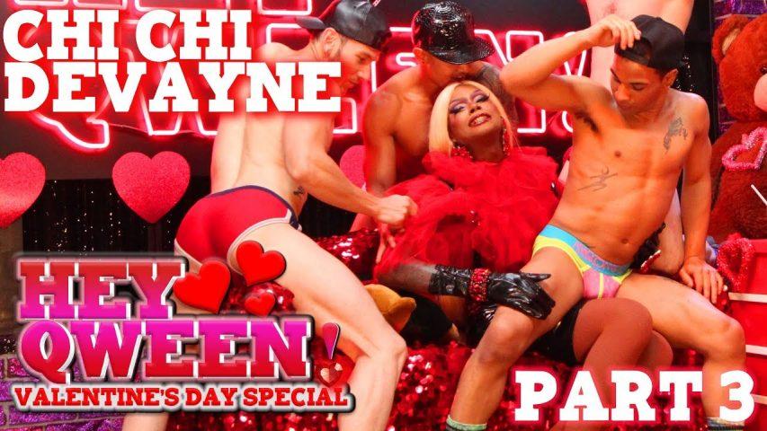 CHI CHI DEVAYNE on Hey Qween! Valentine's Special – Part 3 Photo