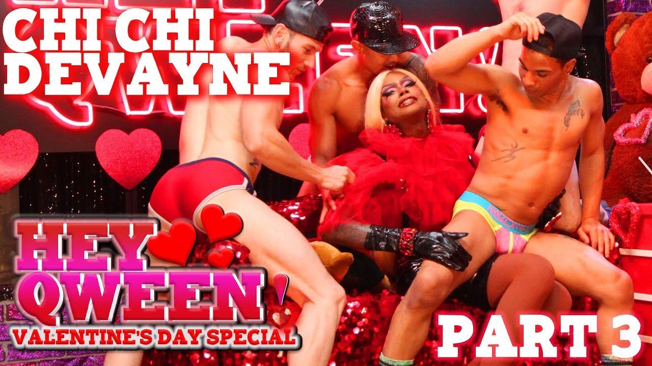CHI CHI DEVAYNE on Hey Qween! Valentine's Special – Part 3