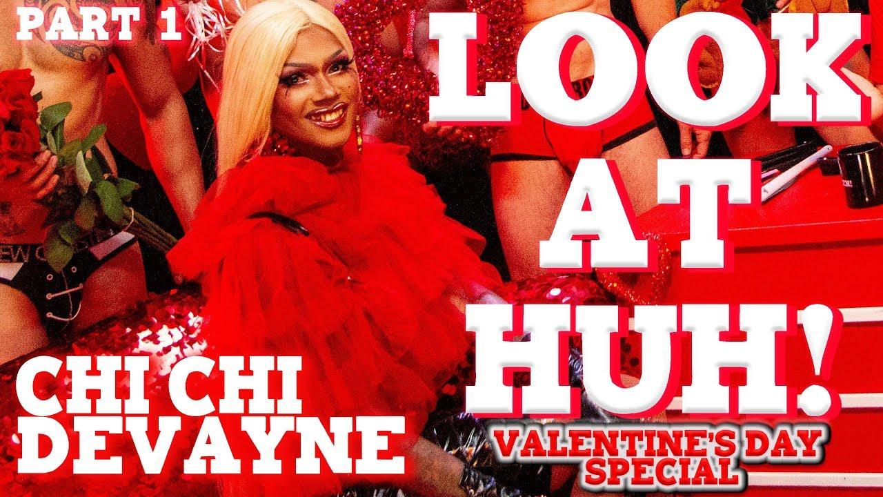 CHI CHI DEVAYNE on Look At Huh Valentine's Special – Part 1