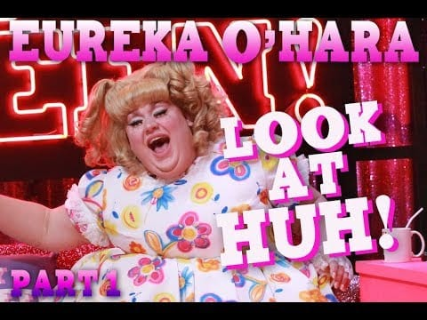 EUREKA O'HARA on Look At Huh – Part 1
