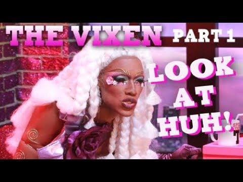 THE VIXEN on Look At Huh – Part 1