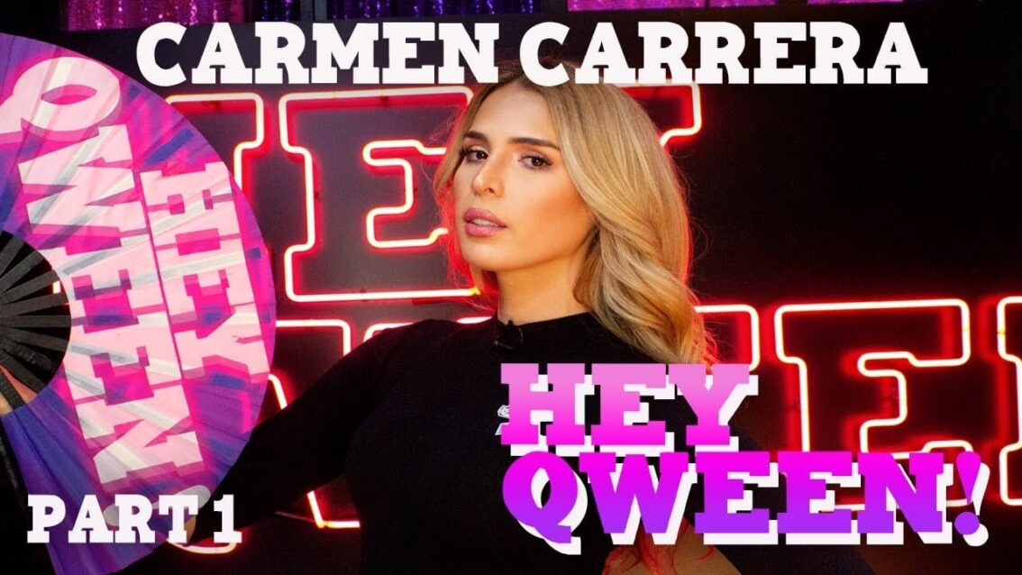 CARMEN CARRERA on Hey Qween! with Jonny McGovern