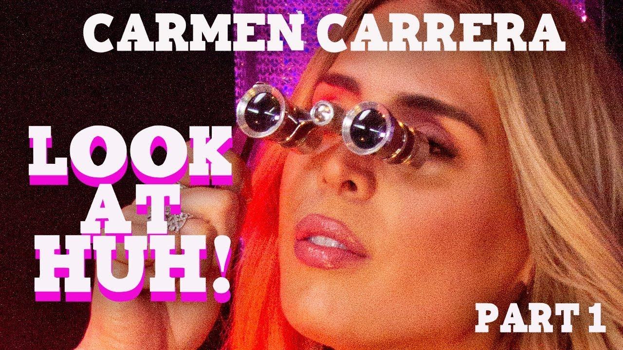 CARMEN CARRERA on Look At Huh – Part 1