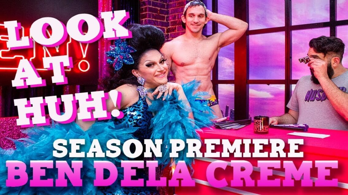 BENDELACREME on Season 7 Premiere of Look At Huh – Part 1