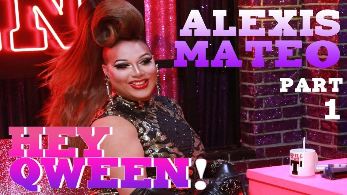 ALEXIS MATEO on Hey Qween! with Jonny McGovern