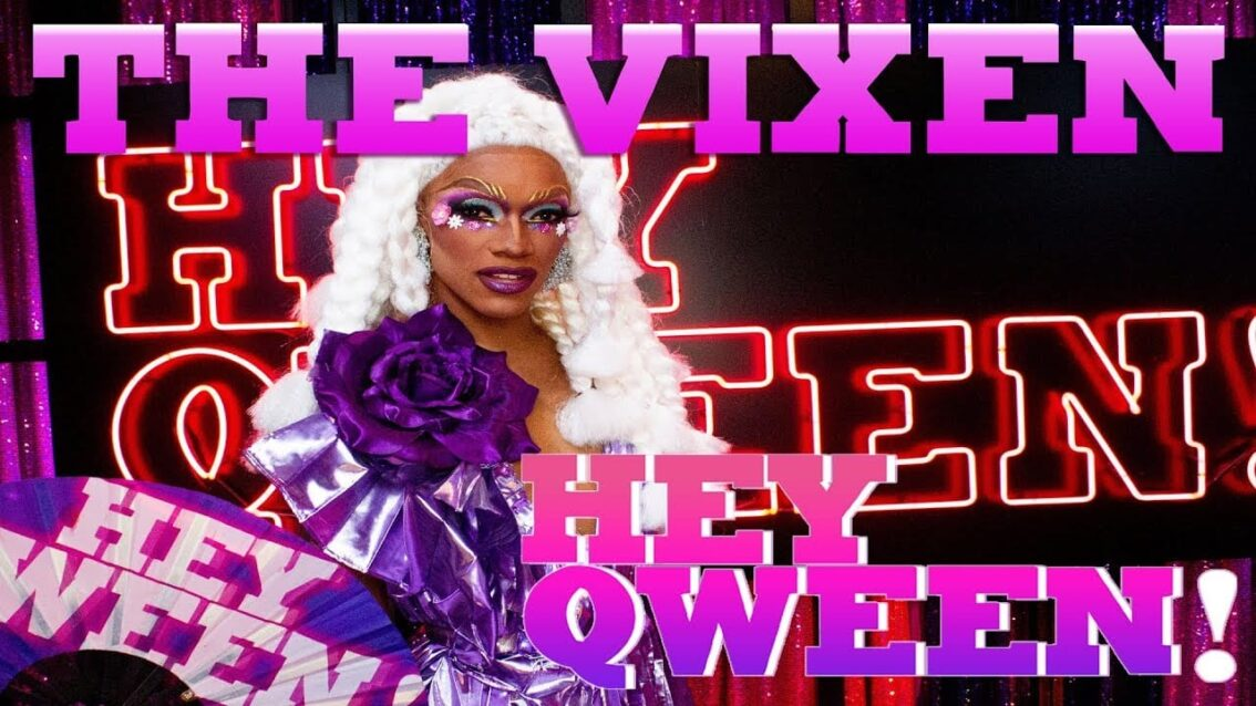 THE VIXEN on Hey Qween! with Jonny McGovern