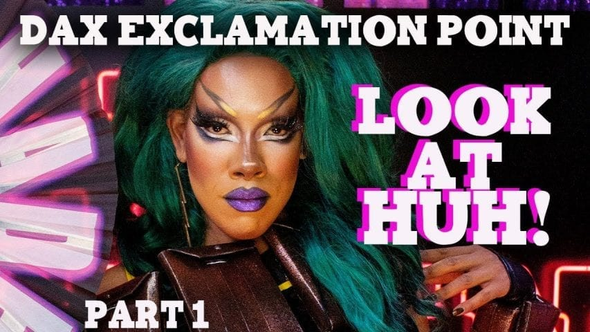 DAX EXCLAMATION POINT on Look At Huh – Part 1 Photo