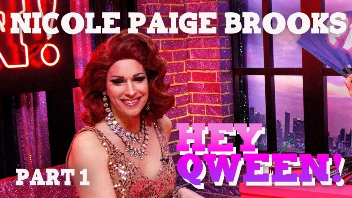 NICOLE PAIGE BROOKS on Hey Qween! with Jonny McGovern