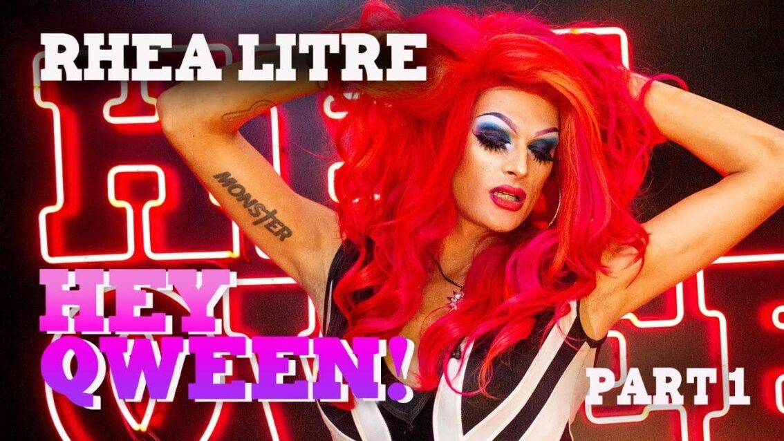 RHEA LITRE on Hey Qween! with Jonny McGovern