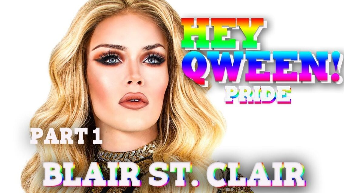 BLAIR ST. CLAIR on Hey Qween! PRIDE with Jonny McGovern