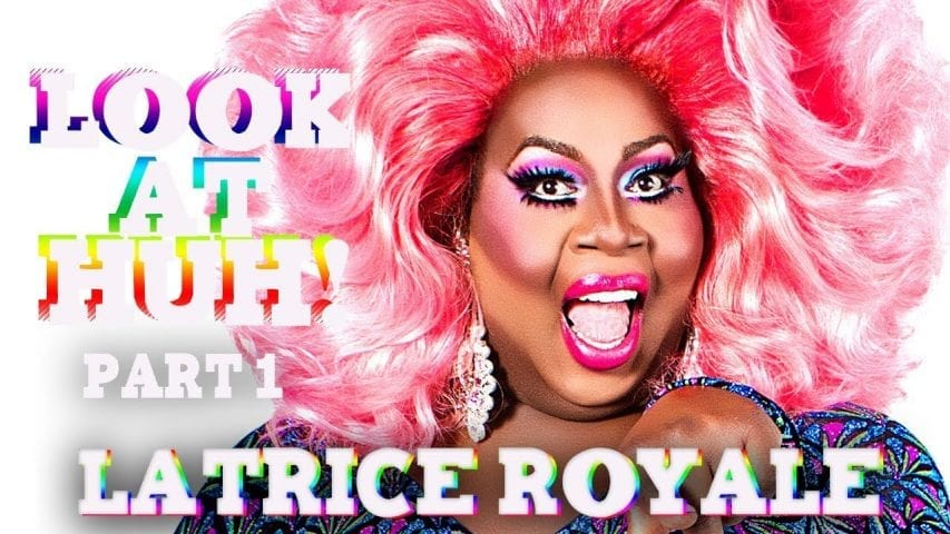 LATRICE ROYALE on Look At Huh – Part 1 Photo