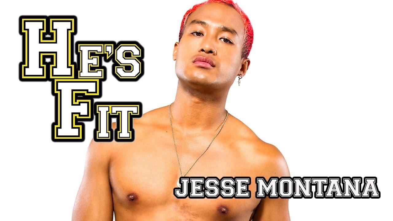 JESSE MONTANA on He's Fit