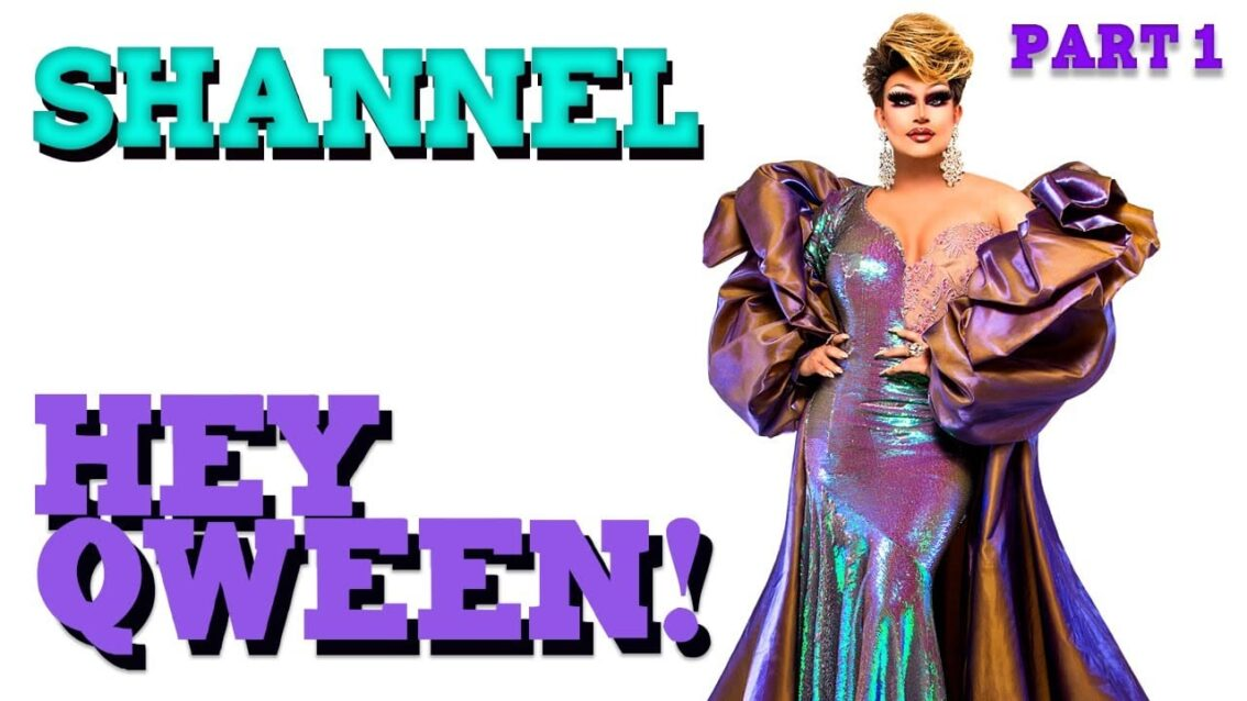 SHANNEL on Hey Qween! with Jonny McGovern